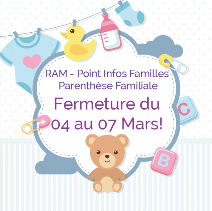 Fermeture RAM / Point Info Familles / Parenthèse Familiale