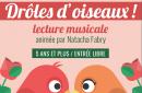 Drôles d'oiseaux – Lecture musicale