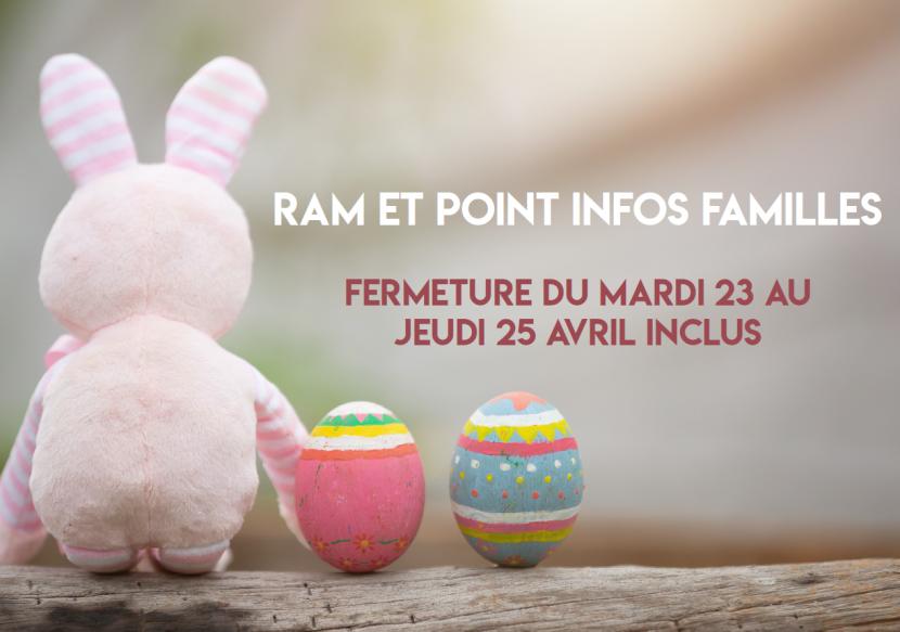 Ram et Point Infos Familles : horaires vacances de printemps