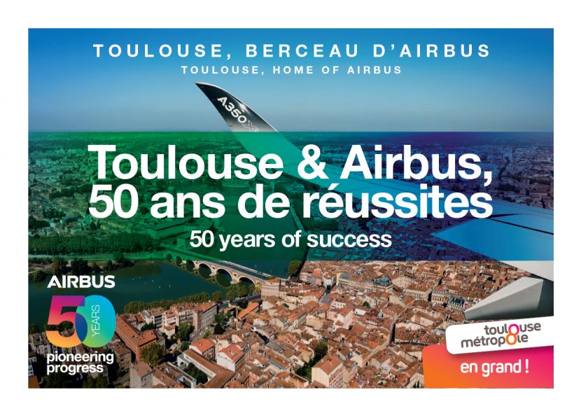 Toulouse et Airbus, 50 ans de réussite