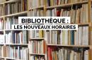 Bibliothèque municipale : les nouveaux horaires