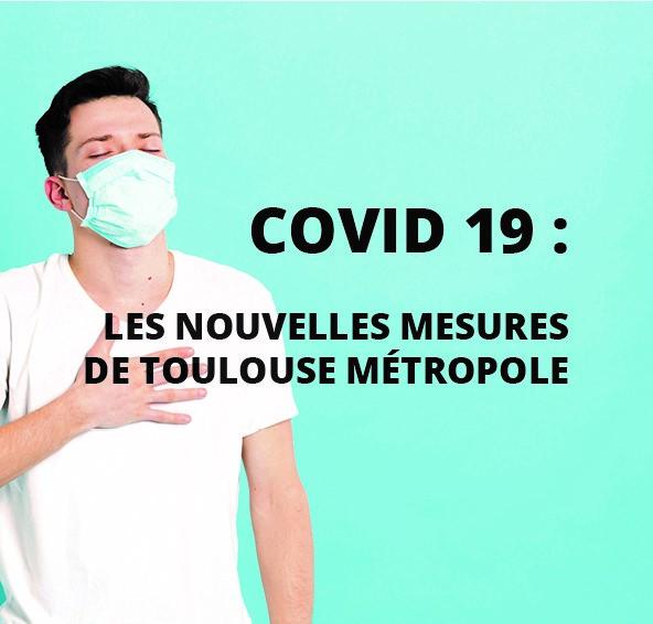 Cellule de suivi Covid-19 : les nouvelles mesures de Toulouse et Toulouse Métropole