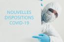 Dispositions COVID-19 au 16 octobre