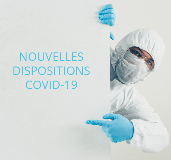 Dispositions COVID-19 au 16 octobre